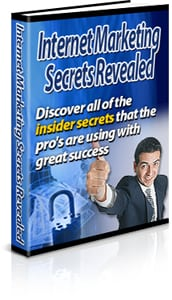 Internet Marketing Secrets Revealed